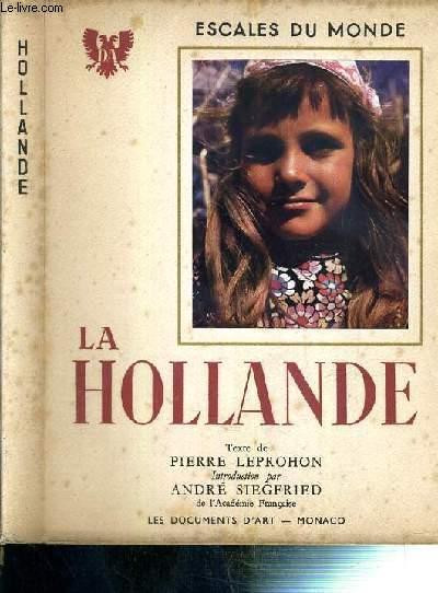 LA HOLLANDE / COLLECTION