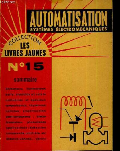 Automatisation. Systèmes électro-mécaniques