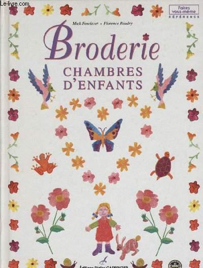 BRODERIE CHAMBRES D'ENFANTS