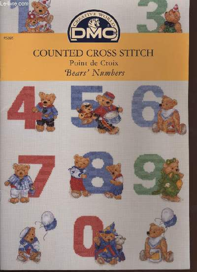 COUNTED CROSS STITCH POINT DE CROIX  ' Bears ' Numbers