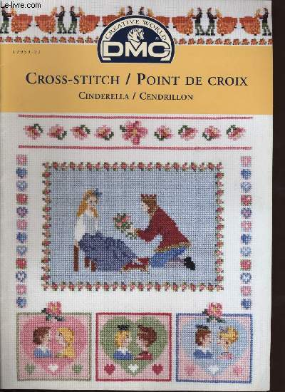 CROSS STITCH / POINT DE CROIX ; Cinderella / Cendrillon