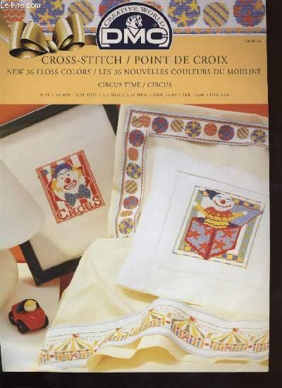 CROSS-STITCH / POINT DE CROIX ; circus time / circus