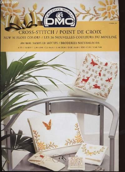 CROSS-STITCH / POINT DE CROIX ; new 36 floss colors / les 36 nouvelles couleurs du mouliné ; animal sampler motifs / broderies naturalistes