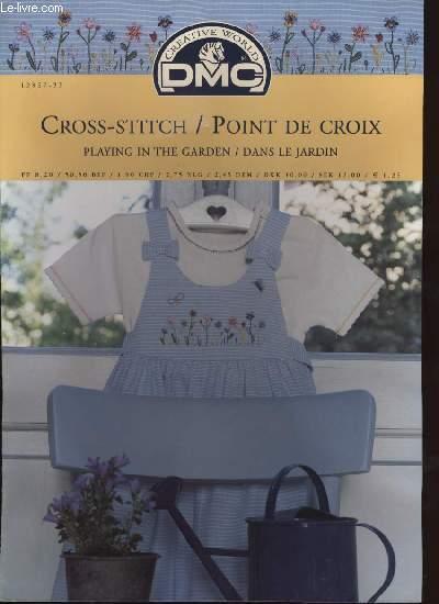 CROSS-STITCH / POINT DE CROIX playing in the garden / dans le jardin