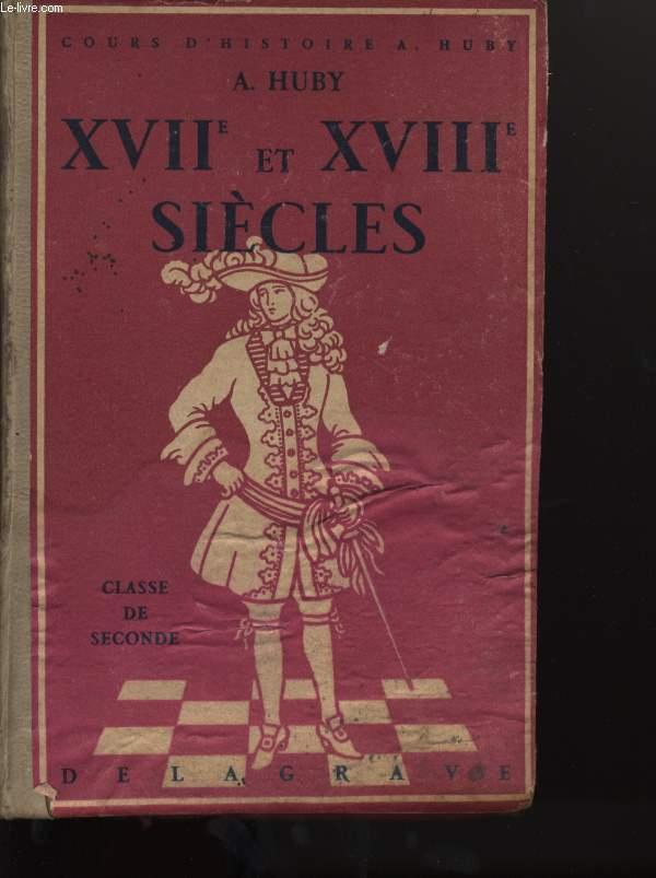 XVIIème et  XVIIIéme SIECLES classe de seconde