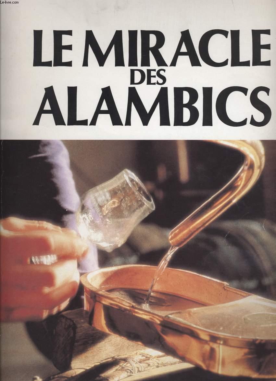 LE MIRACLE DES ALAMBICS