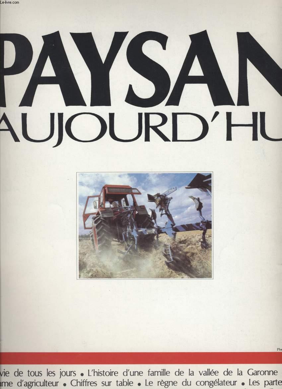 PAYSAN AUJOURD'HUI