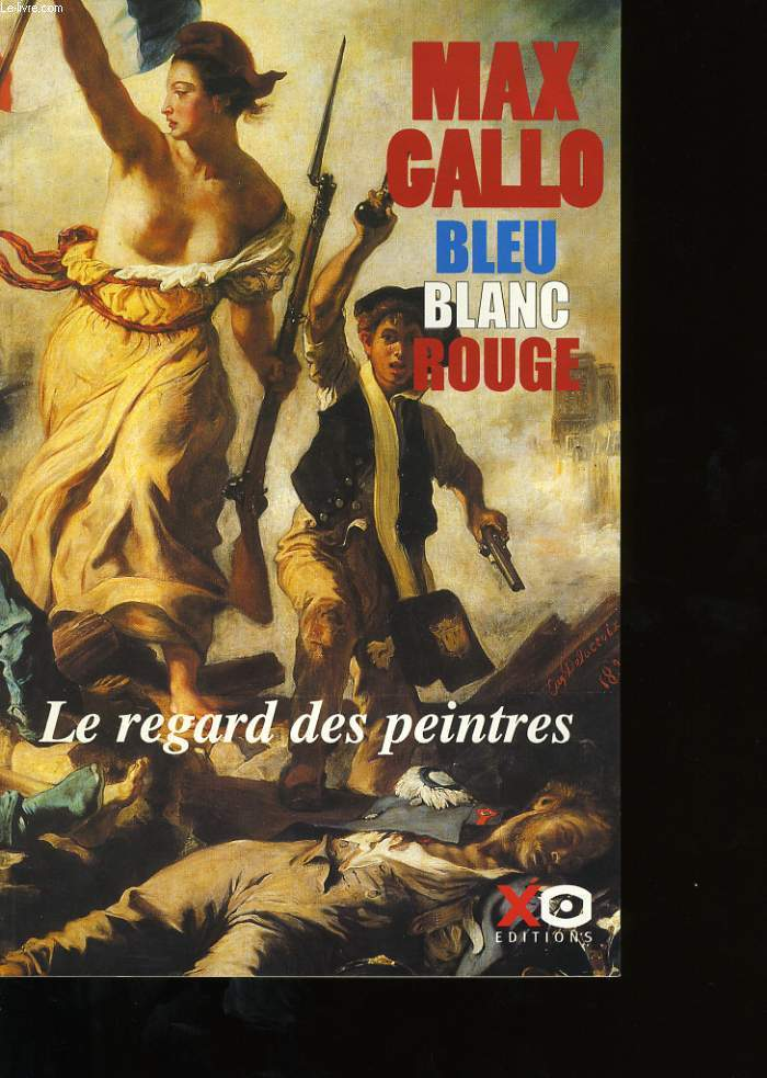 Bleu blan rouge Le regard des peintres.