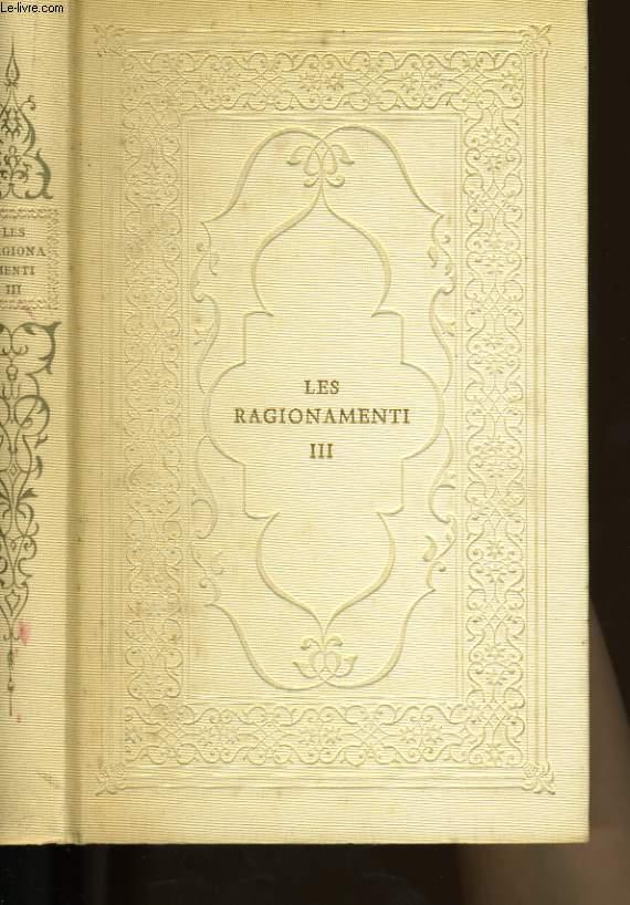 LES RAGIONAMENTI DE L' ARETIN. TOME 3.
