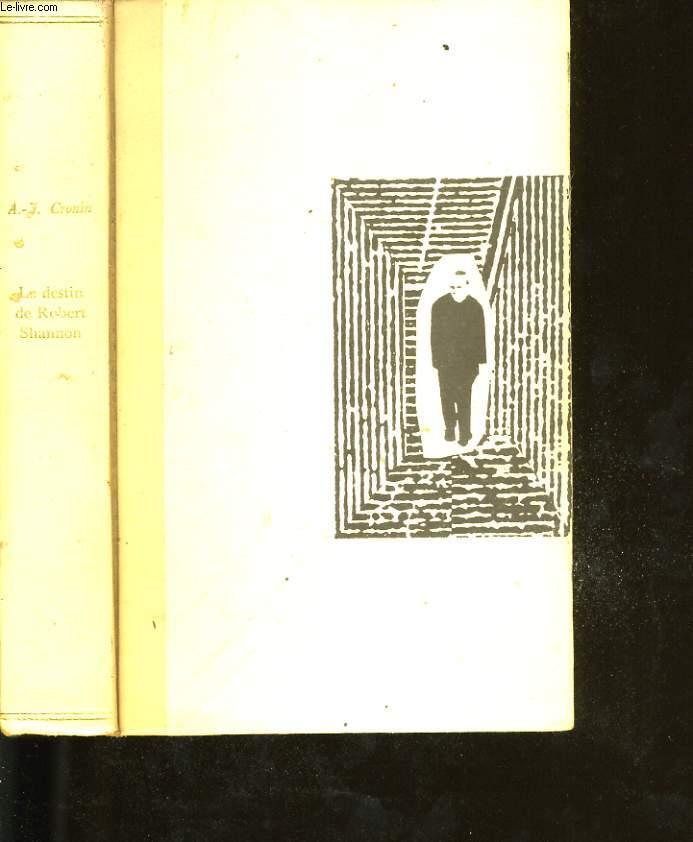 LE DESTIN DE ROBERT SHANNON.
