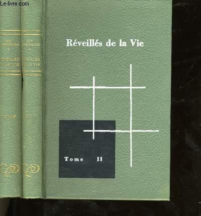 REVEILLE DE LA VIE. EN 2 TOMES.