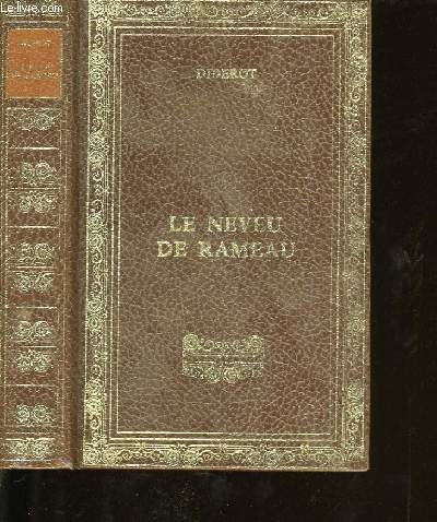 LE NEVEU DE RAMEAU SUIVI DE LA RELIGIEUSE SUIVI DE LE REVE DE D' ALEMBERT.