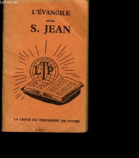 L'EVANGILE SELON SAINT JEAN.