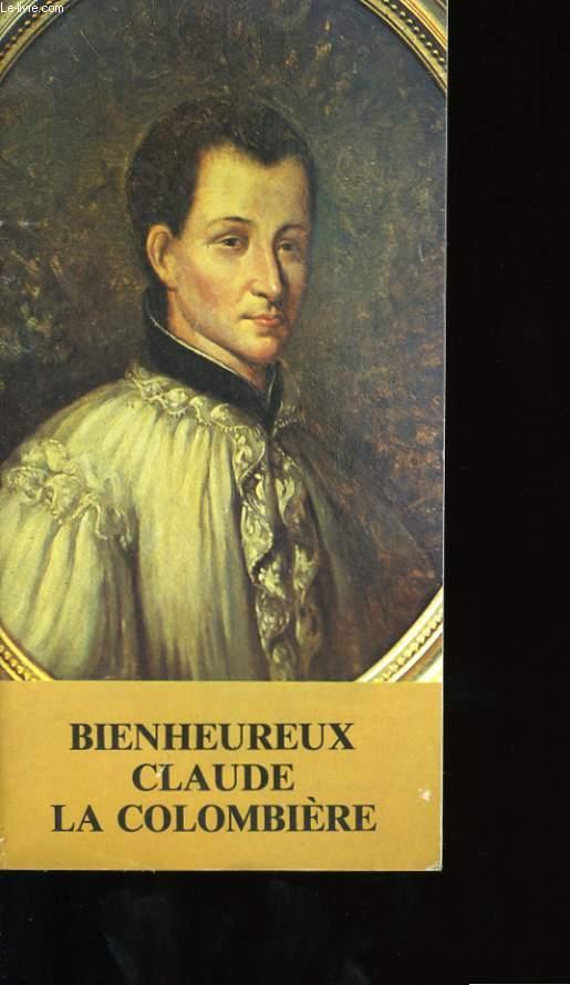 BIENHEUREUX CLAUDE LA COLOMBIERE.
