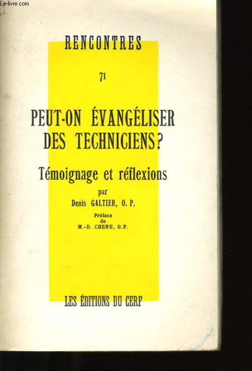 PEUT-ON EVANGELISER DES TECHNICIENS?