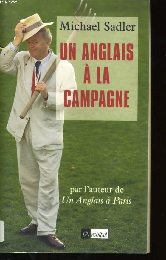 UN ANGLAIS A LA CAMPAGNE.