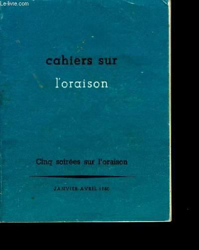 CAHIERS SUR L'ORAISON.