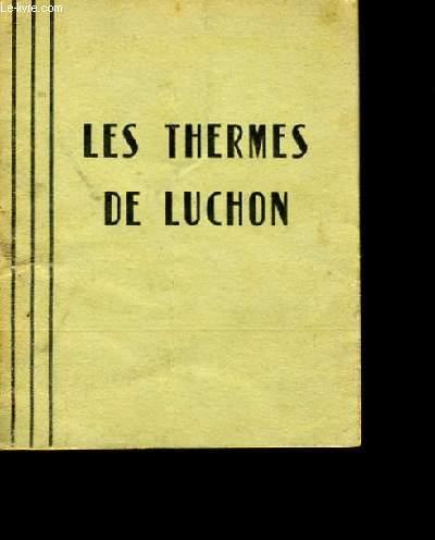 LES THERMES DE LUCHON.