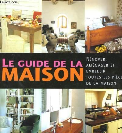 LE GUIDE DE LA MAISON.