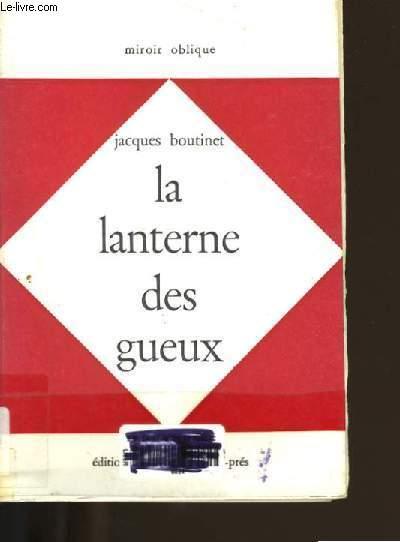 LA LANTERNE DES GREUX.