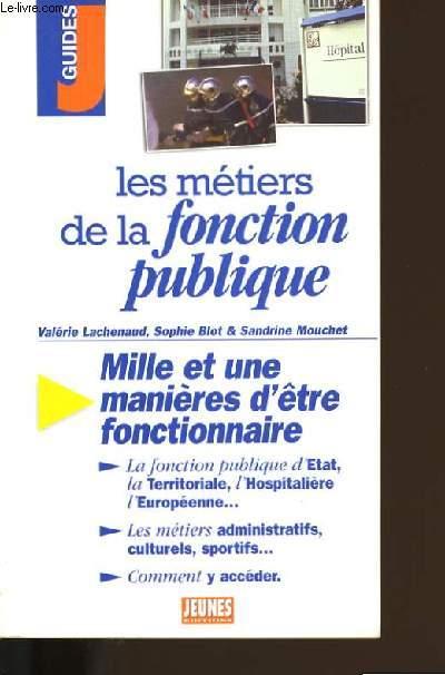 LES METIERS DE LA FONCTION PUBLIQUE.