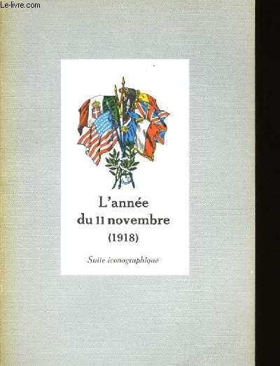 L'ANNEE DU 11 NOVEMBRE 1918.
