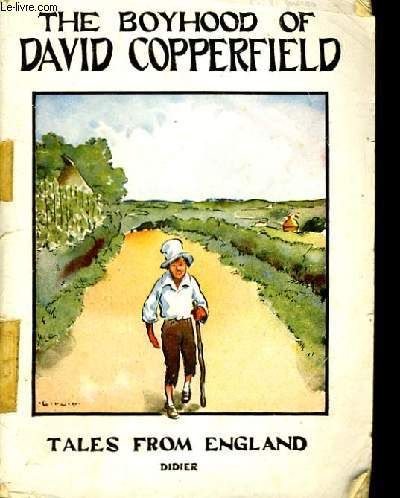 THE BOYHOOD OF DAVID COPPERFIELD.