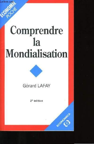 COMPRENDRE LA MONDIALISATION.