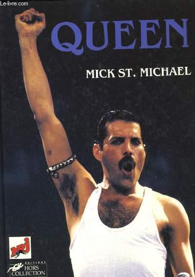 QUEEN. MICK ST. MICHAEL.