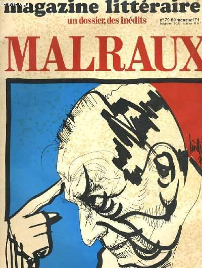 MAGAZINE LITTERAIRE UN DOSSIER, DES INEDITS MALRAUX. N°79-80.