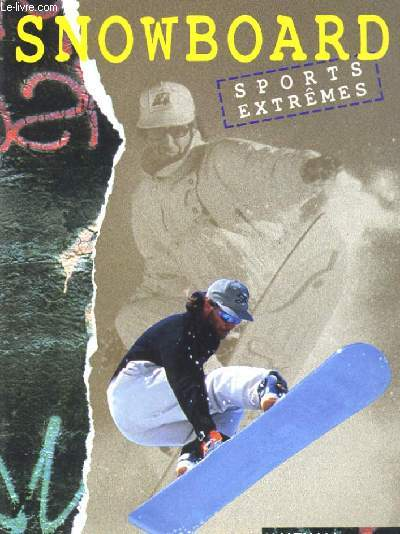 SNOWBOARD. SPORTS EXTREMES.
