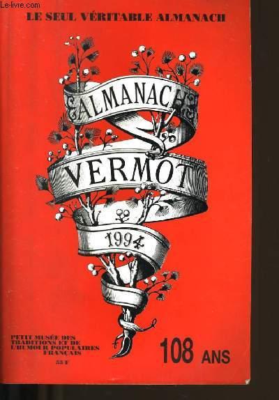 ALMANACH VERMOT 1994. 108  ANS.