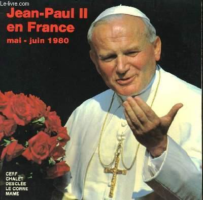 JEAN-PAUL II EN FRANCE DU 30 MAI AU 2 JUIN 1980