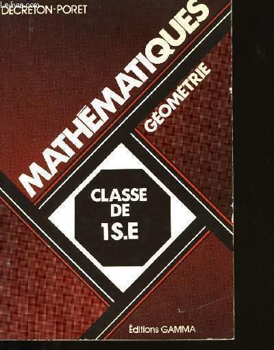 MATHEMATIQUES CLASSE DE 1èr S ET E.