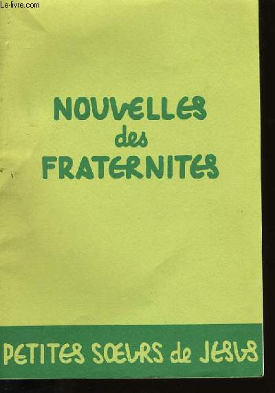 NOUVELLES DES FRATERNITES N°14.