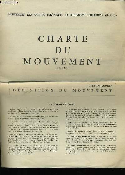 CHARTE DU MOUVEMENT. MOUVEMENT DES CADRES, INGENIEURS ET DIRIGEANTS CHRETIENS.