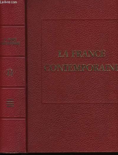 LA FRANCE CONTEMPORAINE. LES DOCTRINES, LES IDEES ET LES FAITS. TOME 4.