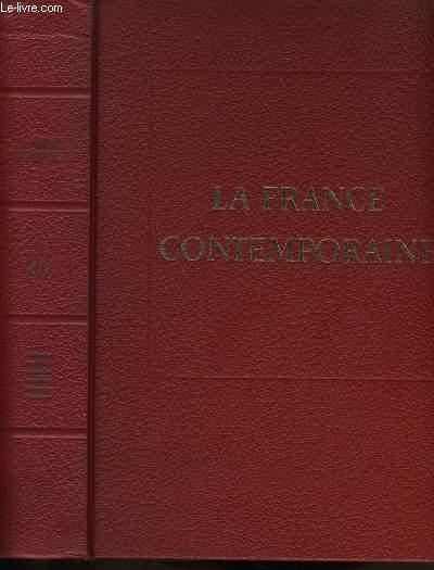 LA FRANCE CONTEMPORAINE. LES DOCTRINES, LES IDEES ET LES FAITS. TOME 6.
