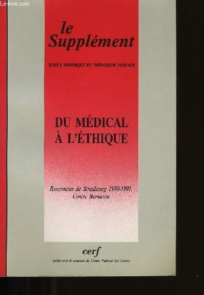 LE SUPPLEMENT. DU MEDICAL A L'ETHIQUE.