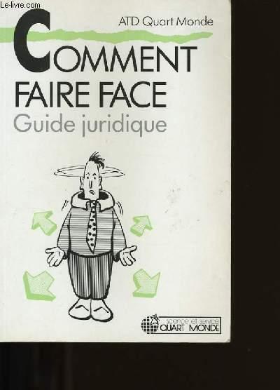 COMMENT FAIRE FACE? GUIDE JURIDIQUE.