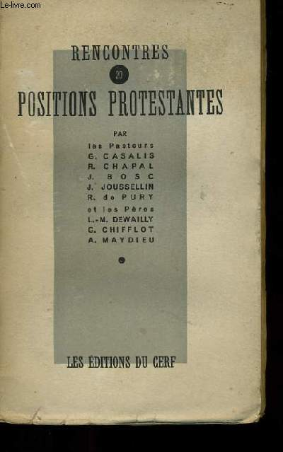 RENCONTRES 20.  POSITIONS PROTESTANTES.