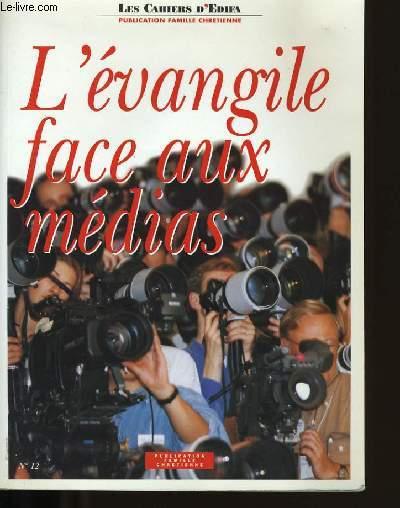 L'EVANGILE FACE AUX MEDIAS.