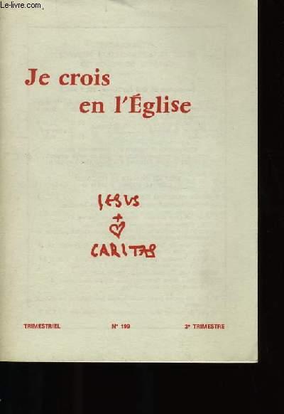 JE CROIS EN L'EGLISE N°199.