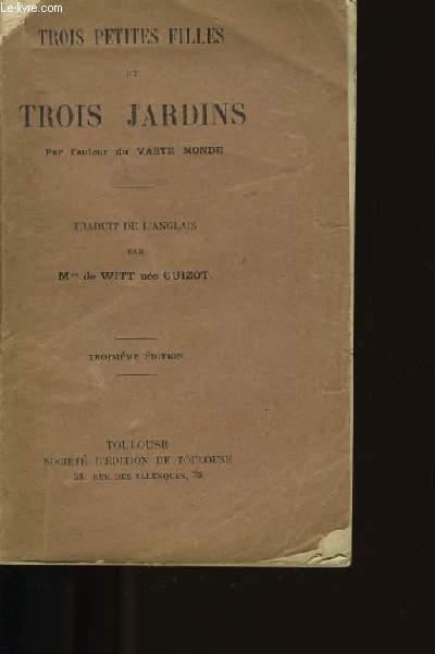 TROIS PETITES FILLES ET TROIS JARDINS.