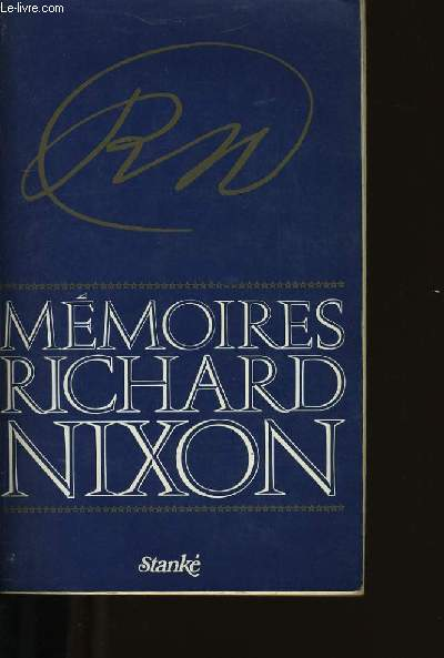 MEMOIRES DE RICHARDS NIXON.