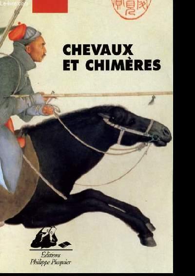 CHEVAUX ET CHIMERES.