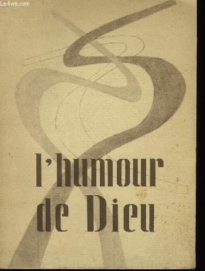 L'HUMOUR DE DIEU.