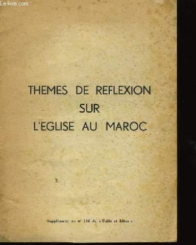 THEMES DE REFLEXION SUR L'EGLISE AU MAROC.