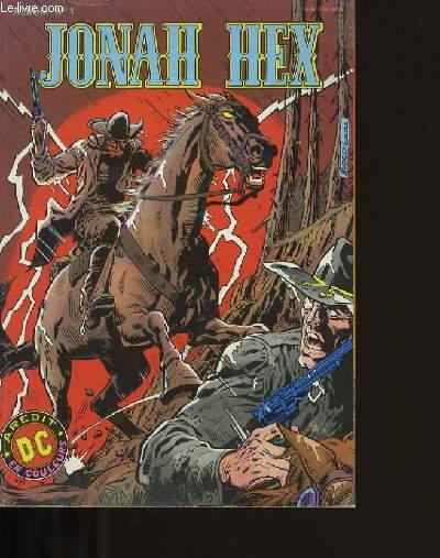 JONAH HEX. ALBUM N°1.