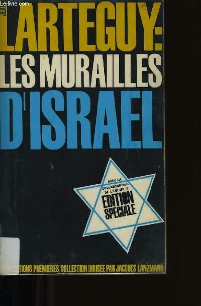 LES MURAILLE D'ISRAEL.